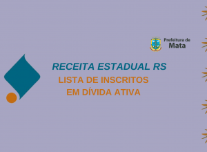 A Receita Estadual disponibilizou acesso à lista de débitos inscritos em dívida ativa
